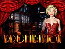 Бездепозитный бонус в автомате Prohibition для прибыльной игры